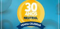 Neutral Free Shop 30 Anos – Venha Celebrar